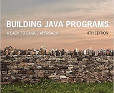 Building Java Programs - by Stuart Reges and Marty Stepp